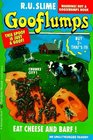 Eat Cheese and Barf!  (Gooflumps #4 1/2)