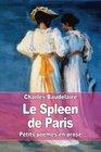 Le Spleen de Paris Petits pomes en prose