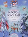 My Book Of Magical Pony Tales 12 beautifully illustrated stories