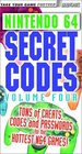 Secret Codes for Nintendo 64 Volume 4