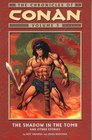 Chronicles of Conan Shadow in the Tomb and Other Stories