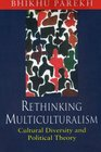 Rethinking Multiculturalism  Cultural Diversity and Political Theory