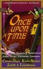 Once upon a Time (Zebra Regency Romance Anthology)