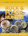 Eyewitness Explorer Rock and Fossil Hunter