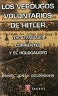 Verdugos Voluntarios de Hitler Los