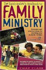 Youth Worker's Handbook to Family Ministry The