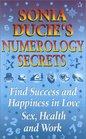 Sonia Ducie's Numerology Secrets