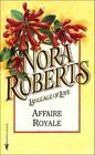 Affaire Royale (Cordina's Royal Family, Bk 1) (Language of Love, No 35)