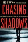 Chasing Shadows: A Special Agent's Lifelong Hunt to Bring a Cold War Assassin to Justice