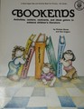 Bookends  Activities, Centers, Contracts, and Ideas Galore to Enhance Children's Literature (Primary-4th Grade)