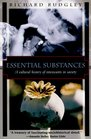 Essential Substances A Cultural History of Intoxicants in Society