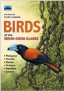 Chamberlain's Birds of the Indian Ocean Islands Madagascar Mauritius Reunion Rodrigues Seychelles and the Comores