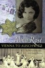 Alma Rose : Vienna to Auschwitz