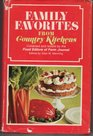 Family favorites from country kitchens;: A collection of outstanding recipes from the best cooks in the country