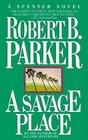 A Savage Place (Spenser, Bk 8)