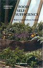Everyone's Guide to Food Self-Sufficiency
