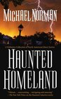 Haunted Homeland A Definitive Collection of North American Ghost Stories