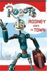 Robots: Rodney Goes to Town (Festival Reader)