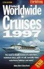 Fielding's Worldwide Cruises 1997