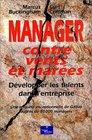 Manager contre vents et mares