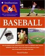 Smithsonian Q  A Baseball The Ultimate Question  Answer Book