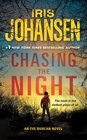 Chasing The Night (Eve Duncan, Bk 10)