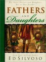 Fathers and Daughters The Gifts Fathers and Daughters Are to One Another