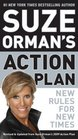Suze Orman's Action Plan New Rules for New Times