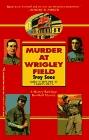 Murder at Wrigley Field (Mickey Rawlings, Bk 3)