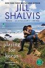 Playing for Keeps A Heartbreaker Bay Novel