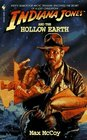 Indiana Jones and the Hollow Earth (Indiana Jones, Bk 11)