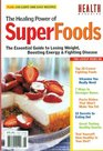 The Healing Power of Superfoods