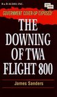 The Downing of TWA Flight 800 - Abridged
