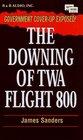 The Downing of TWA Flight 800  Abridged