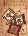 Pillow Patches And Other Possibilities