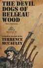 The Devil Dogs of Belleau Wood