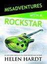 Misadventures with a Rockstar