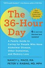 The 36Hour Day sixth edition large print The 36Hour Day A Family Guide to Caring for People Who Have Alzheimer Disease Other Dementias and Memory Loss