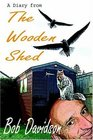 A Diary from the Wooden Shed