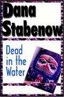 Dead in the Water  (Kate Shugak, Bk 3)
