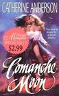 Comanche Moon (Comanche, No 1)