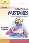 Overcoming Mistakes:: A Light-hearted Look at Jonah (Light-Hearted Bible Study)