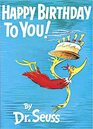 Happy Birthday to You By Dr. Seuss Collector's Edition