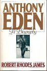 Anthony Eden  A Biography