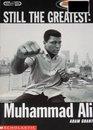 Still the Greatest Muhammad Ali