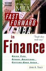 The Fast Forward MBA in Finance Second Edition