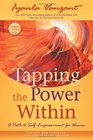 Tapping the Power Within A Path to Self-Empowerment for Women 20th Anniverary Edition