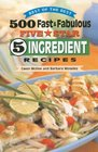 Best of the Best: 500 Fast & Fabulous Five Star 5-ingredient Recipes (Best of the Best Cookbook)