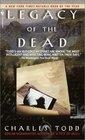 Legacy of the Dead (Inspector Ian Rutledge, Bk 4)