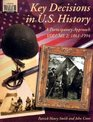 Key Decisions In U.s. History: A Participatory Approach:grades 7-9 (Key Decisions in U.S. History)